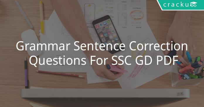 Grammar Sentence Correction Questions For SSC GD PDF