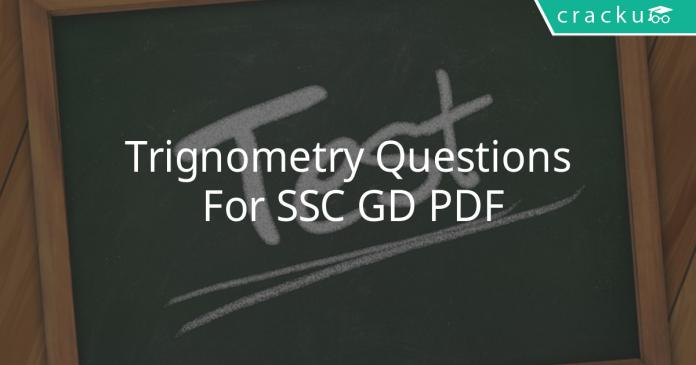 Trignometry Questions For SSC GD PDF