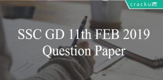 SSC GD 11th feb 2019 question paper