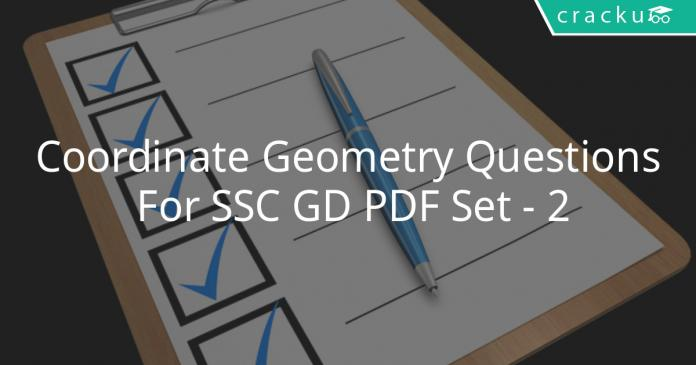 Coordinate Geometry Questions For SSC GD PDF Set - 2