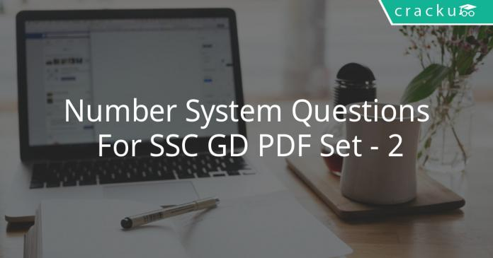 Number System Questions For SSC GD PDF Set - 2