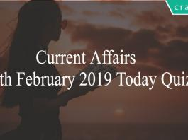 Current Affairs 14th February2019 Today Quiz