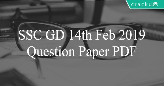 ssc gd 14th feb 2019 paper