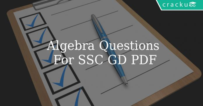 Algebra Questions For SSC GD PDF