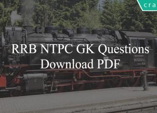 RRB NTPC GK Questions PDF