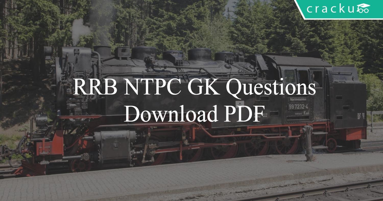 RRB NTPC G K Questions PDF - Cracku