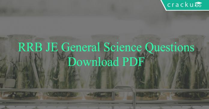 RRB JE General Science Questions PDF
