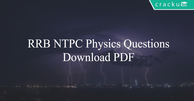 RRB NTPC Physics Questions PDF - Cracku
