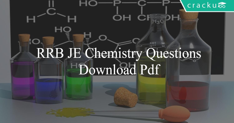 RRB JE Chemistry Questions PDF - Cracku