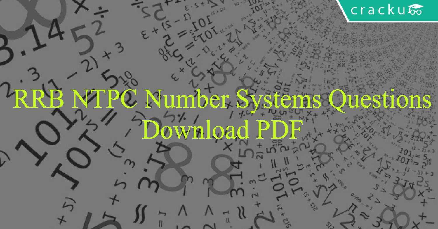 RRB NTPC Number Systems Questions PDF - Cracku