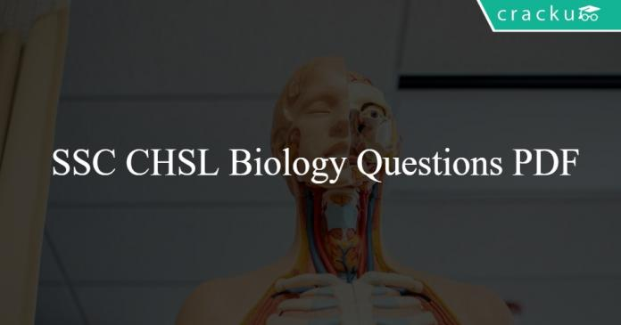 SSC CHSL Biology Questions PDF