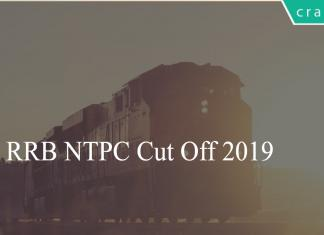 RRB NTPC Cut Off 2019