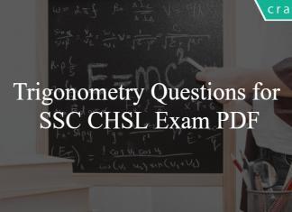 Trigonometry Questions for SSC CHSL Exam PDF