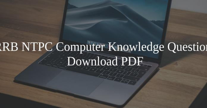 RRB NTPC Computer KNowledge Questions Pdf