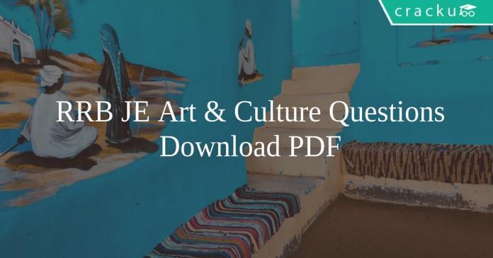 RRB JE Art & Culture Questions Pdf