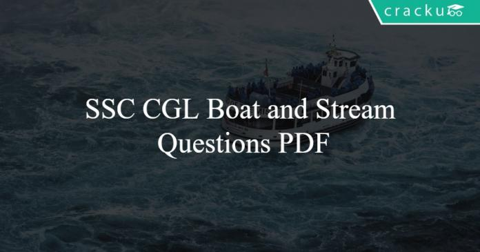 SSC CGL Boat and Stream Questions PDF