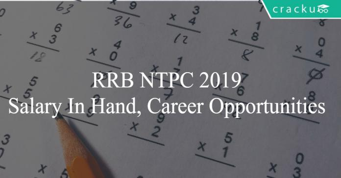 RRB NTPC salaray and job opportunities