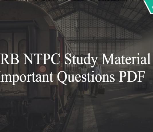 RRB NTPC Study Material - Important Questions PDF