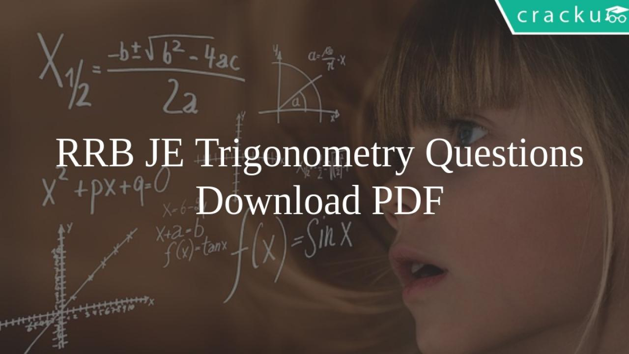 RRB JE Trigonometry Questions PDF - Cracku