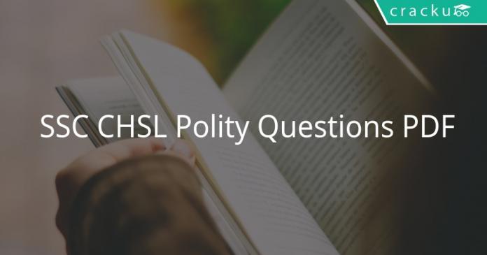 SSC CHSL Polity Questions PDF