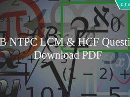 RRB NTPC LCM & HCF Questions Pdf