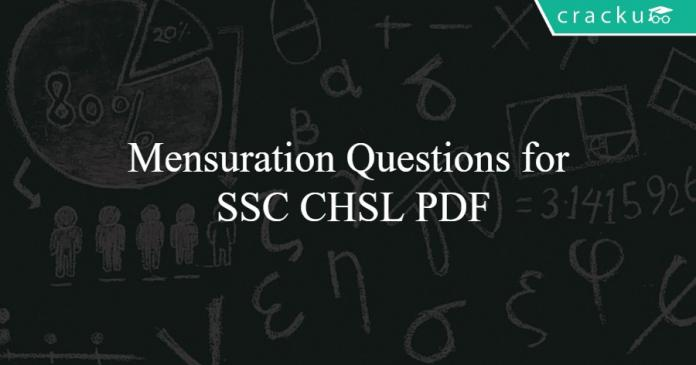 Mensuration Questions for SSC CHSL PDF
