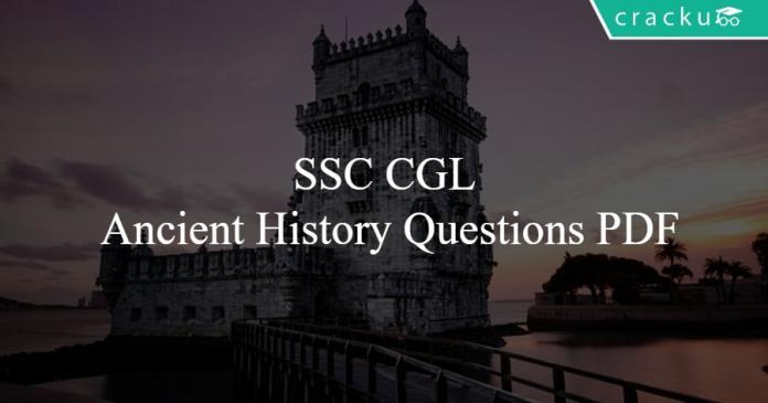 SSC CGL Ancient History Questions PDF