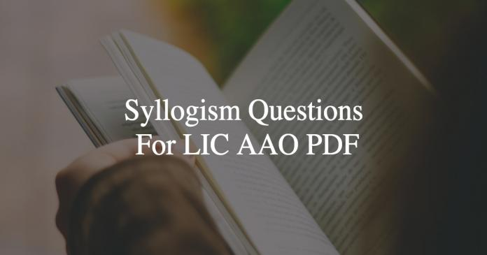 syllogism questions for lic aao pdf