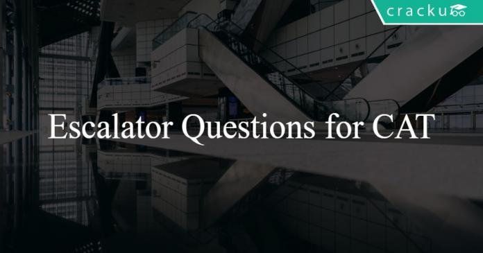 Escalator Questions for CAT