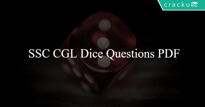 SSC CGL Dice Questions PDF