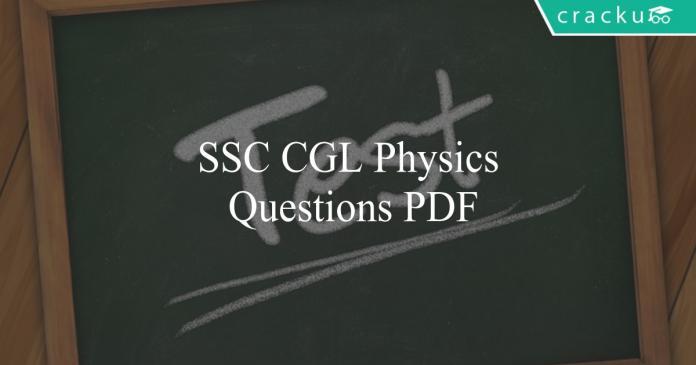 ssc cgl physics questions pdf