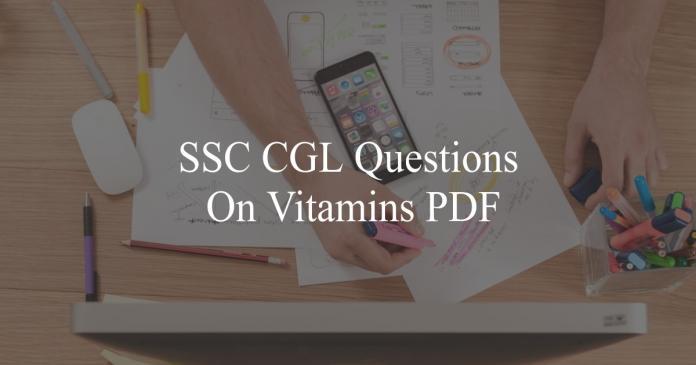 ssc cgl questions on vitamins pdf