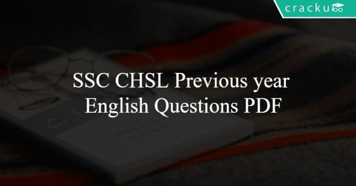 SSC CHSL Previous year English Questions PDF