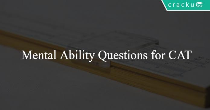 Mental Ability Questions for CAT