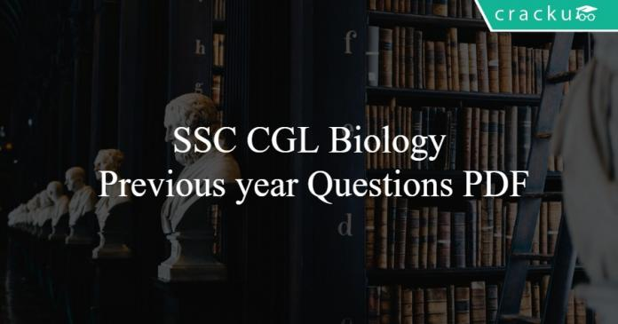 SSC CGL Biology Previous year Questions PDF