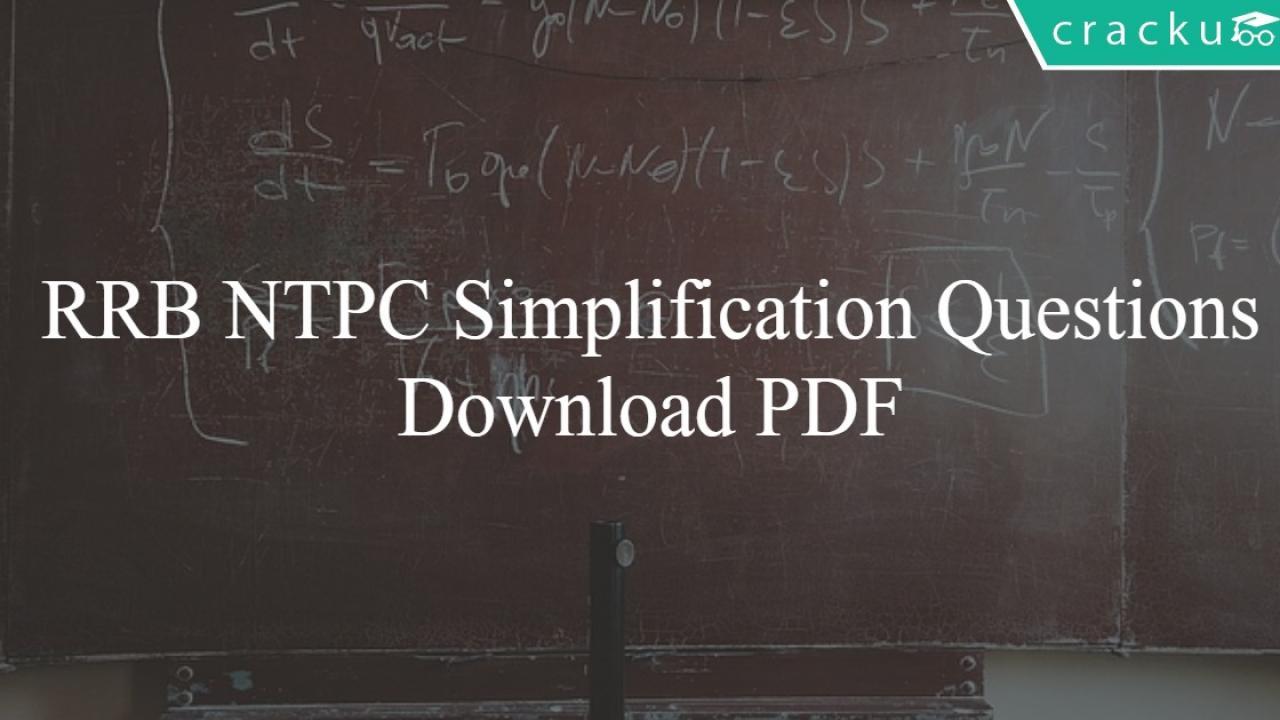RRB NTPC Simplification Questions PDF - Cracku