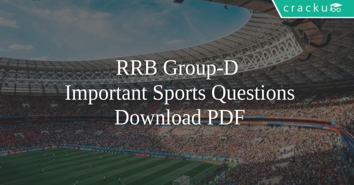RRB Group-D Important Sports Question PDF