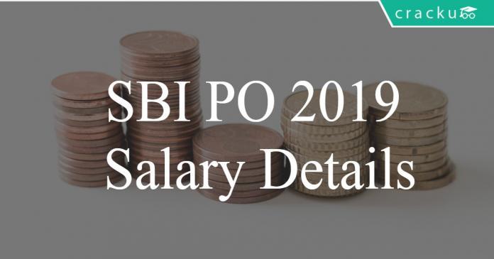 SBI PO 2019 Salary details