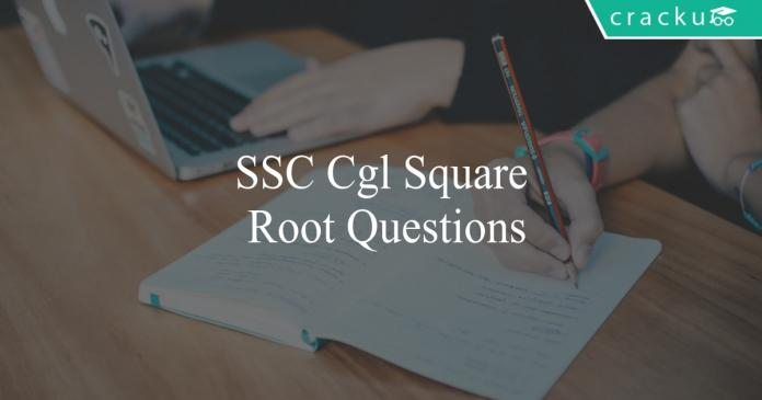 ssc cgl square root questions