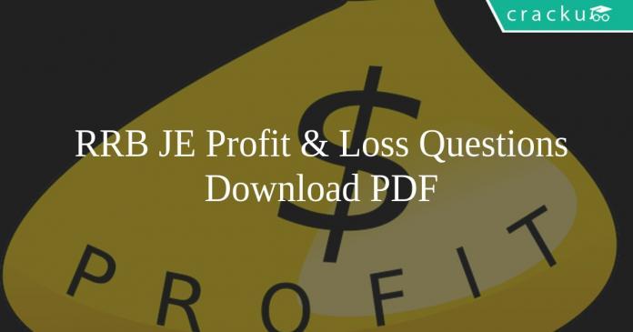 RRB JE Profit & Loss Questions PDF
