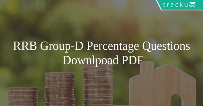 RRB Gropu-D Percentage Questions PDF