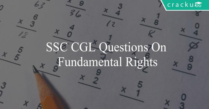 ssc cgl questions on fundamental rights