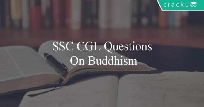 ssc cgl questions on buddhism