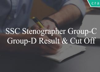 SSC Stenographer Group-C & Group-D Result