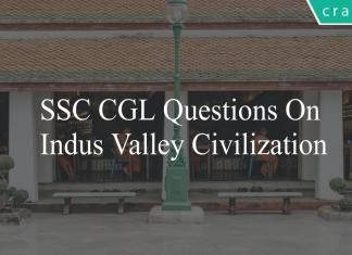 ssc cgl questions on indus valley civilization