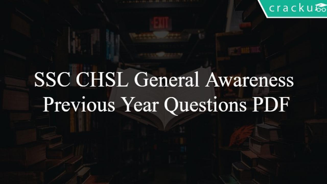 SSC CHSL General Awareness Previous Year Questions PDF - Cracku
