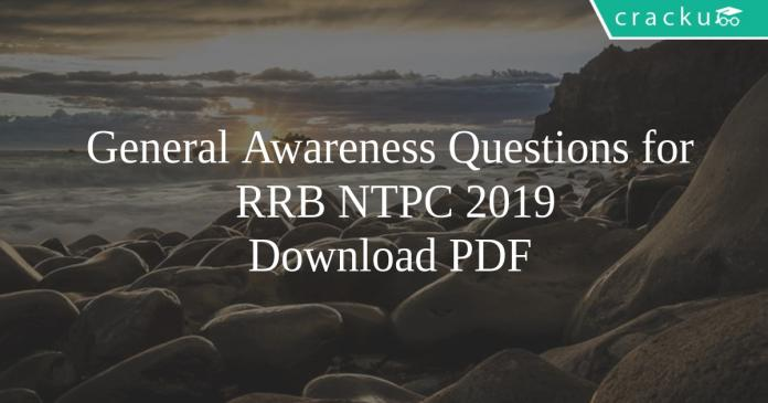 General Awareness Questions for RRB NTPC PDF