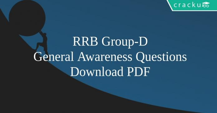 General Awareness Questions for RRB Group-D PDF