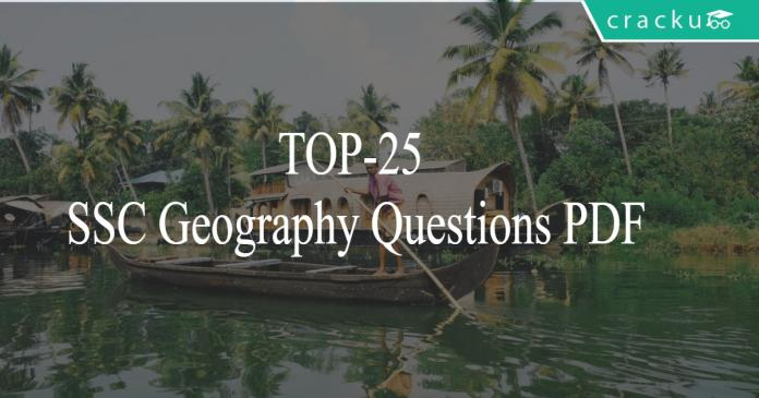TOP-25 SSC Geography Questions PDF