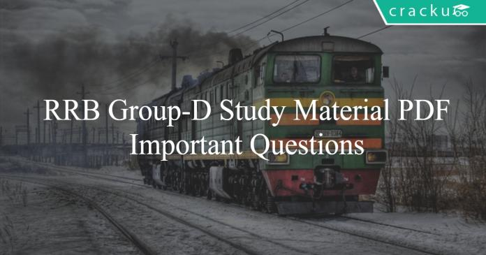 RRB Group-D Study Material PDF - Important Questions